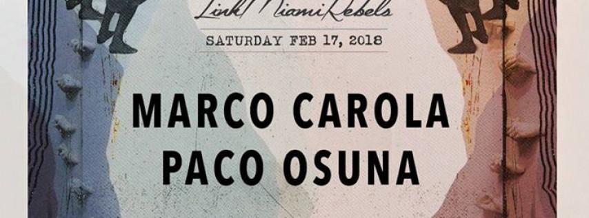 Marco Carola + Paco Osuna by LinkMiamiRebels