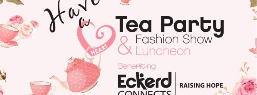 Have A Heart Tea Party and Fashion Show