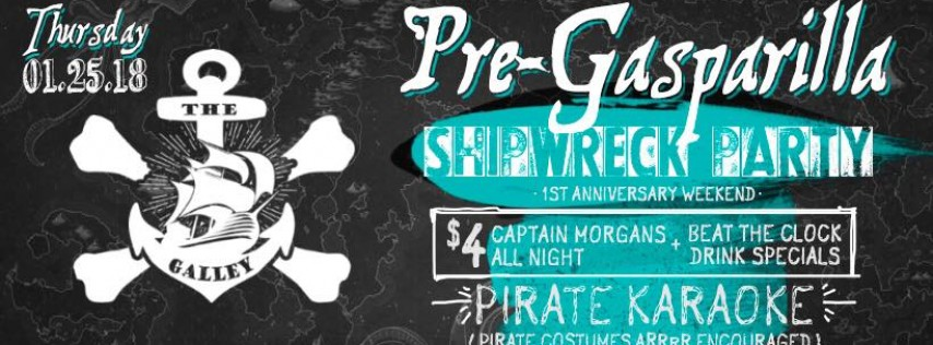 "Jan 25-27: The Galley's ""Shipwrecked"" one-year anniversary"