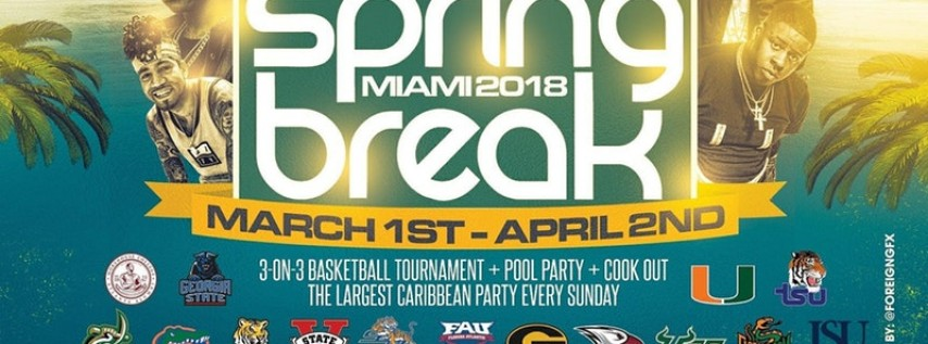 Spring Break 2018 Miami Things To Do For Parties Amp Events