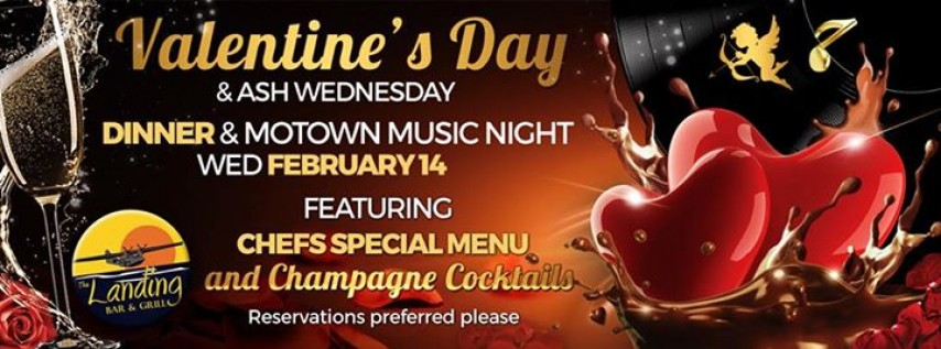 Valentine's Day & ASH Wednesday at The Landing