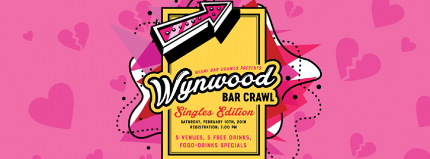 Wynwood Bar Crawl - Singles Edition (Valentine's Party)