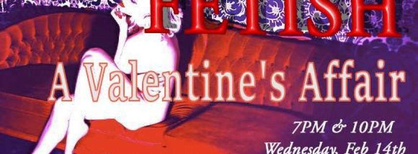 Fetish: A Valentine's Affair