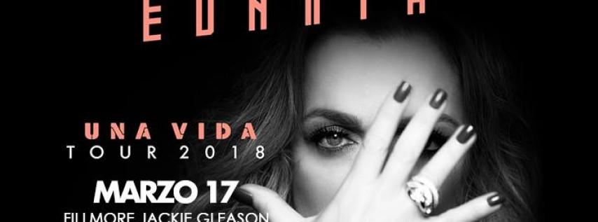 """Ednita Una Vida Tour"""" 2018 - Miami, FL."""