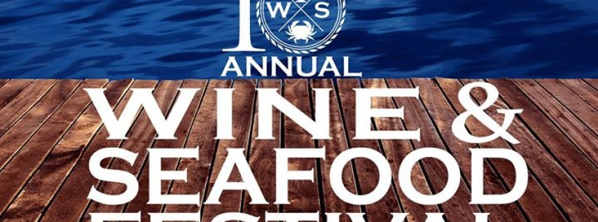 10th Annual Wine & Seafood Festival