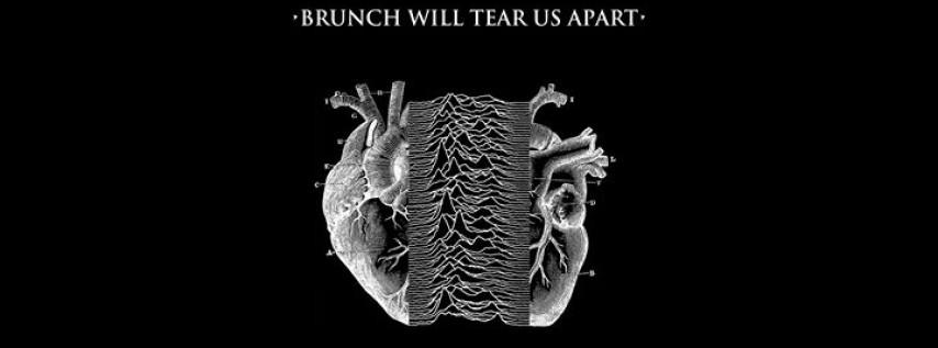 Brunch Will Tear Us Apart • The Joy Division/New Order Brunch