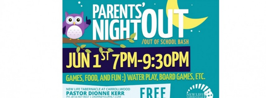 Out of School Bash/Parents Night Out