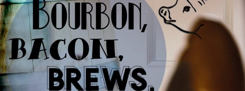 Bourbon, Bacon, Brews, & Cigars