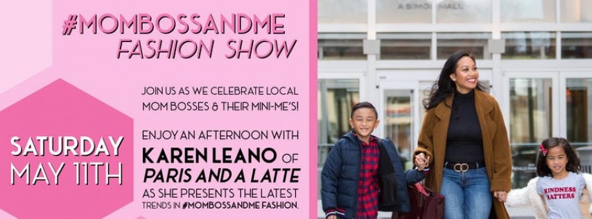 #MomBossAndMe Fashion Show