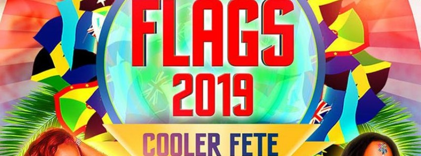 'FLAGS COOLER FETE 2019' SUMMER EDITION-LABOR DAY WEEKEND
