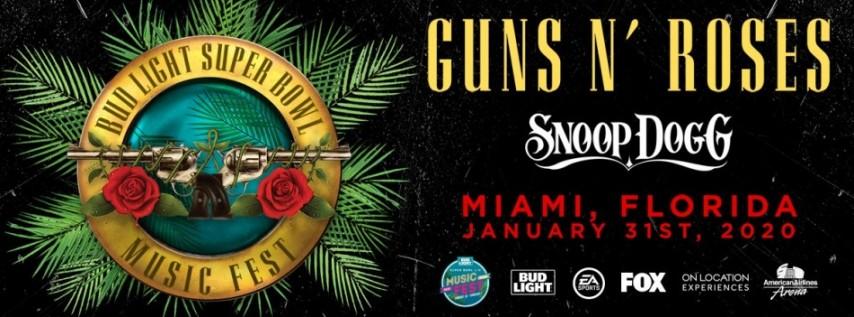Bud Light Super Bowl Music Fest - Guns N' Roses w/ Snoop Dogg