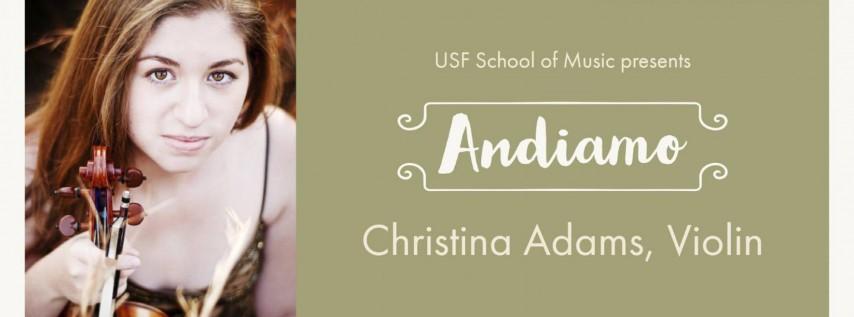 USF Guest Artist Recital: Andiamo - Christina Adams, Violin