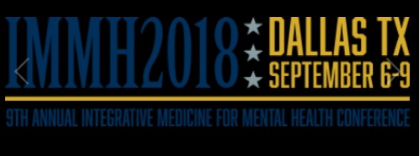 9th Annual Integrative Medicine for Mental Health Conference (IMMH)