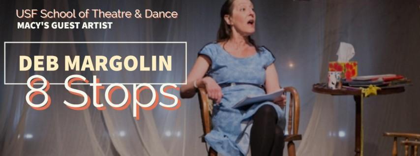 USF Macy's Guest Artist, Deb Margolin's solo work 8 Stops