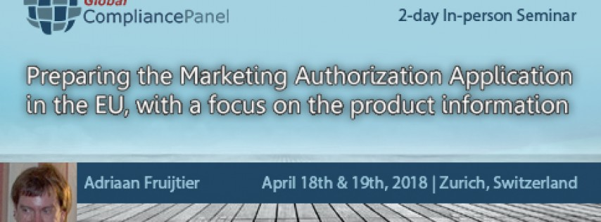 Preparing the Marketing Authorization Application in the EU, with a focus on the product information