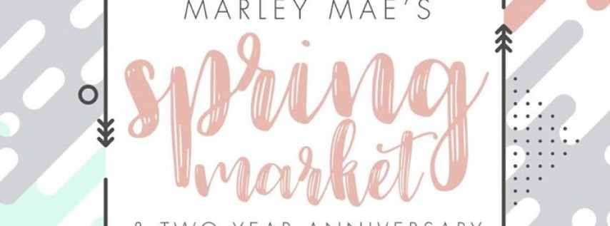 Marley Mae Spring Anniversary Market
