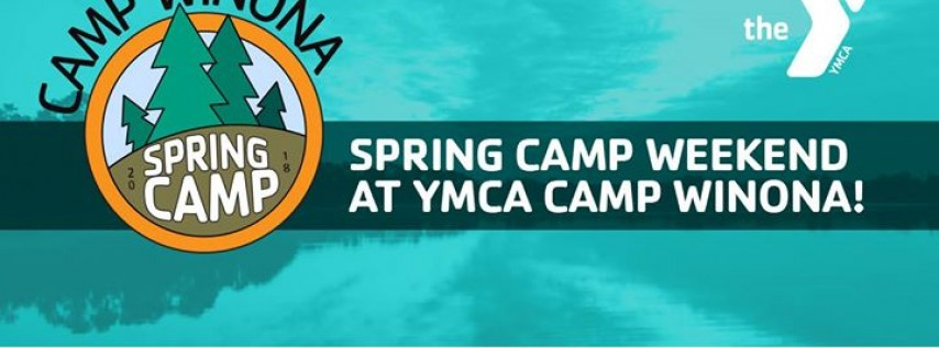 Spring Camp Weekend at YMCA Camp Winona!