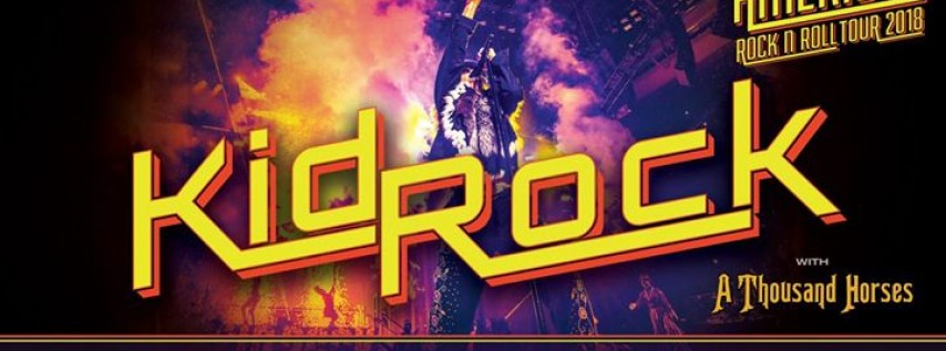 Kid Rock: American Rock N Roll Tour