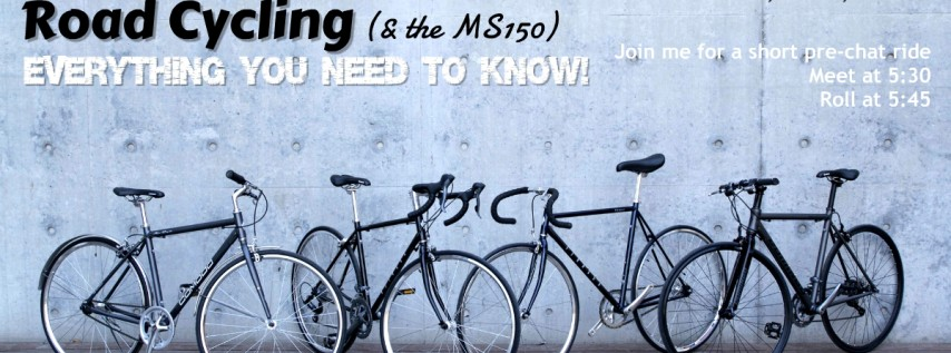 Road Cycling (& the MS150) what you need to know!