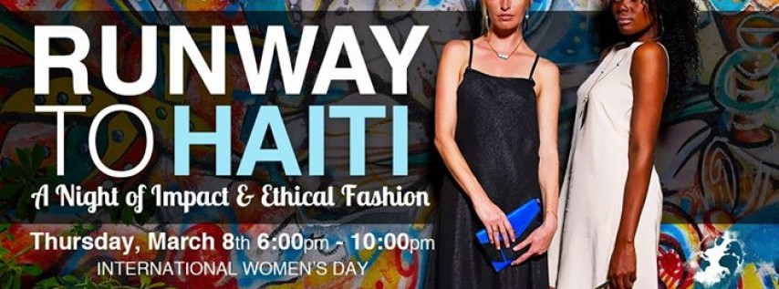 Runway to Haiti: A Night of Impact & Ethical Fashion