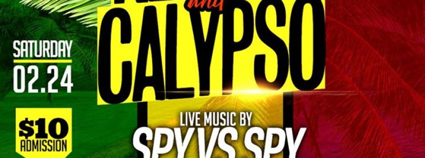 Live Reggae and Calypso.