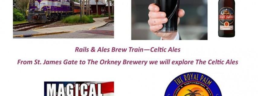 Rails & Ales Brew Train - Celtic Ales