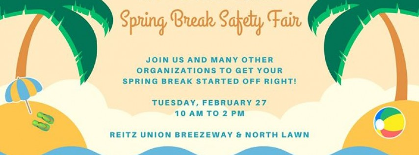 Spring Break Safety Fair 2018