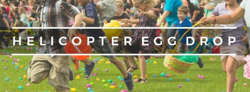 3rd Annual Helicopter Egg Drop