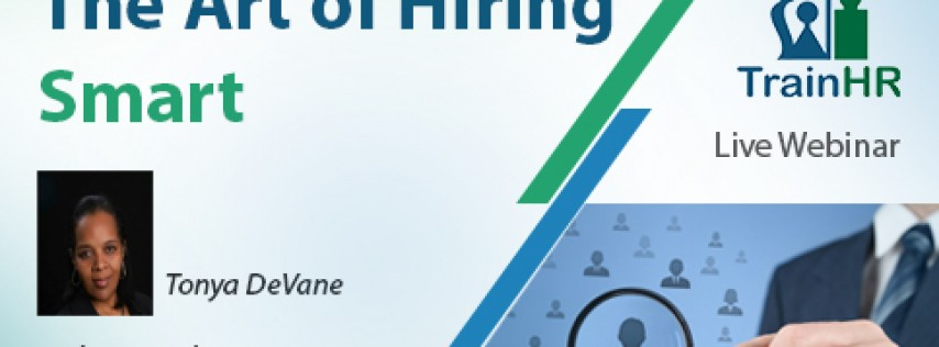 The Art of Hiring Smart