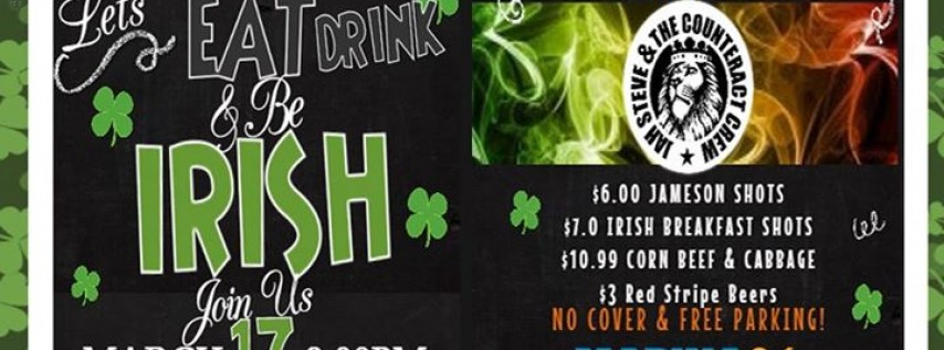 Eat, Drink, & Be Irish St Patty's Marina84 & Jah Steve & The Counter Crew