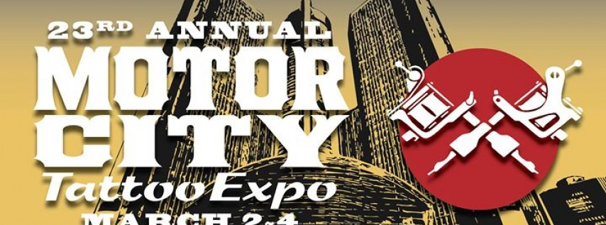 23rd Annual Motor City Tattoo Expo
