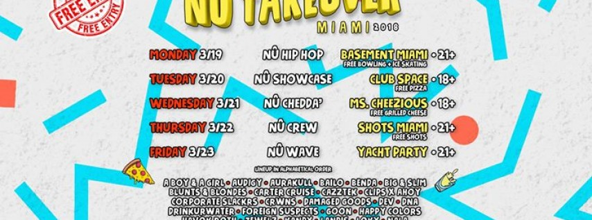 NU Takeover 2018 - Miami Music Week - Free Entry All Week