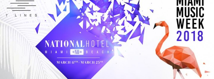 Miami Music Week at The National Hotel