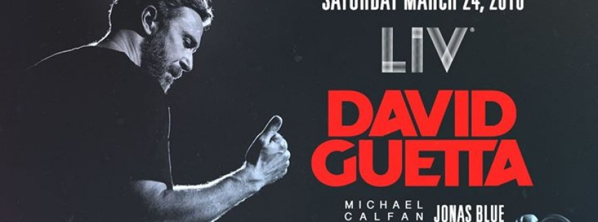 David Guetta Miami Music Week - Sat. March 24th
