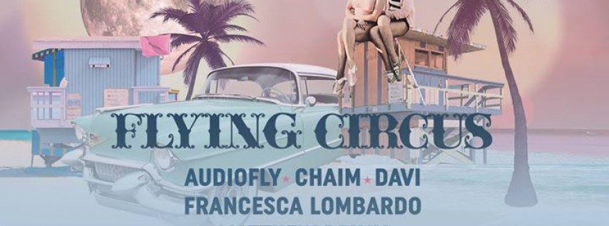 Flying Circus x Miami Music Week 2018 // Audiofly & friends