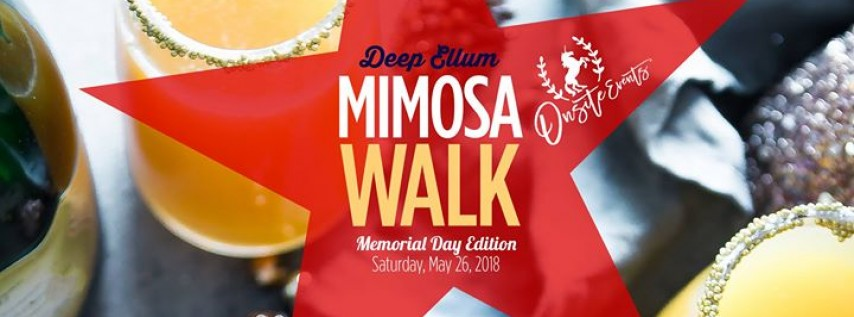Deep Ellum Mimosa Walk: Memorial Day Edition