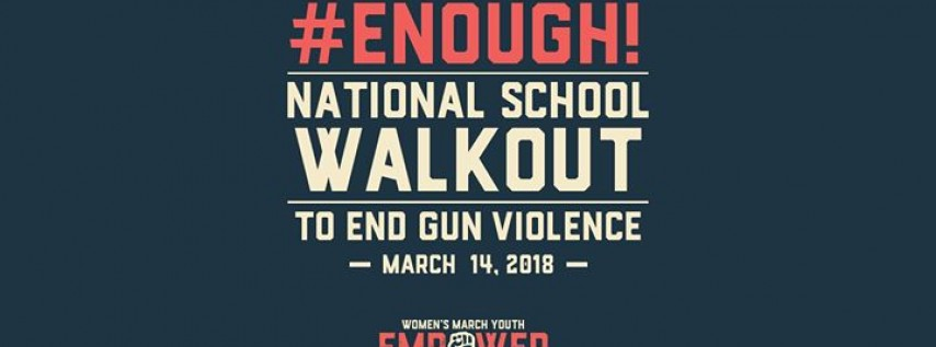 Enough! National School Walkout