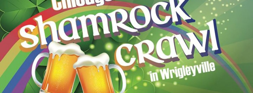 Chicago Shamrock Crawl - St. Patrick's Day Bar Crawl in Wrigleyville!