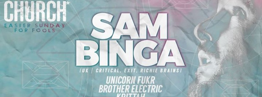 Easter Sunday for Fools ft. Sam Binga