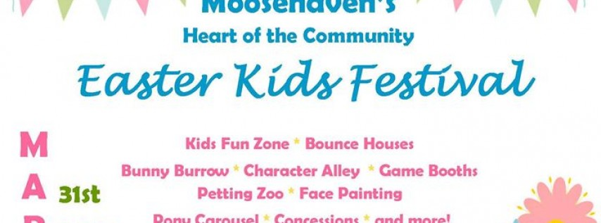 Moosehaven's Easter Kids' Festival