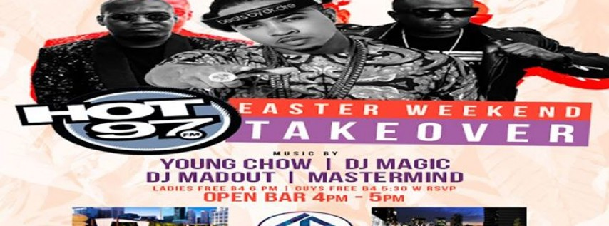 Hot97 Easter Weekend Takeover