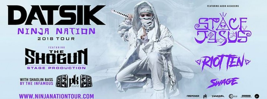 Datsik Presents: Ninja Nation Tour 2018 - Buffalo Riverworks