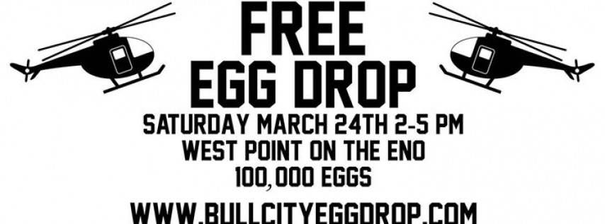 Bull City EGG DROP