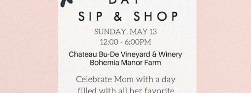Mother's Day Sip & Shop