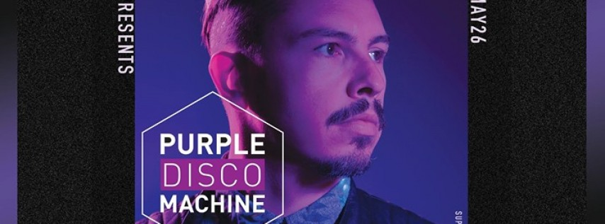 Purple Disco Machine // Audio SF // Saturday, May 26th