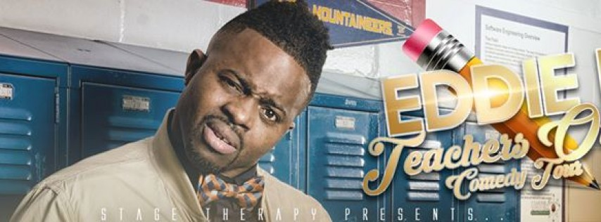 Eddie B - Teachers Only Comedy Tour