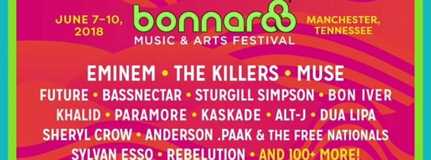 Bonnaroo Music & Arts Festival - 2018 (Official)