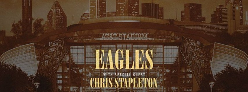 Eagles With Special Guest Chris Stapleton