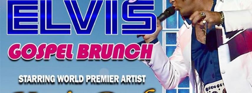 Mother's Day Elvis Gospel Brunch starring Kraig Parker