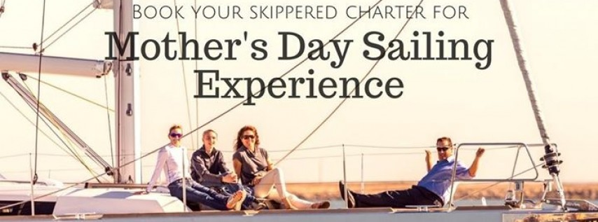MAY 13 - Mother's Day Skippered Sailing Experience From Oakland